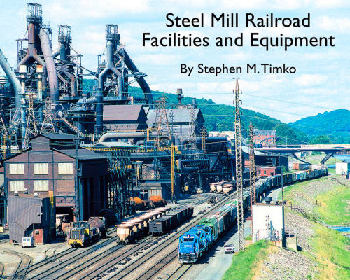 Steel Mill Railroad Facilities and Equipment
