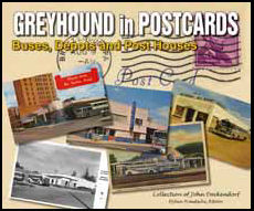 Greyhound in Postcards: Buses, Depots, and Post Houses