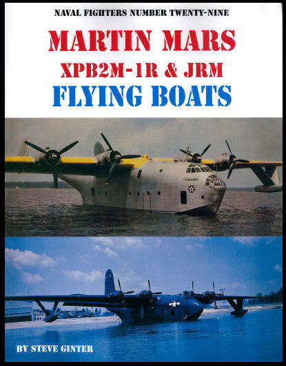 Martin Mars XPM2M-1R and JRM Flying Boats