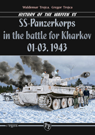 SS - Panzerkorps in the Battle for Kharkov