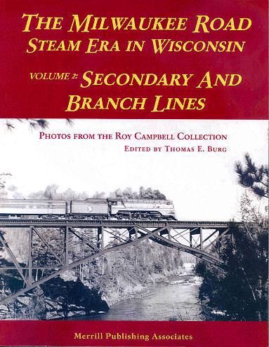 Milwaukee Road Seam Era in Wisconsin, Volume 2