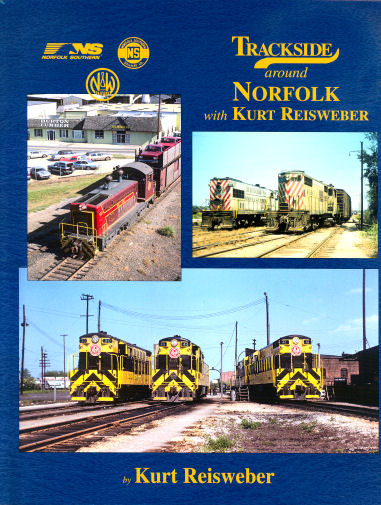 Trackside around Norfolk with Kurt Reisweber