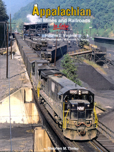 Appalachian Coal Mines and Railroads in Color, Volume 2: Virginia
