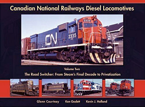 Canadian National Railways Diesel Locomotives, Volume 2