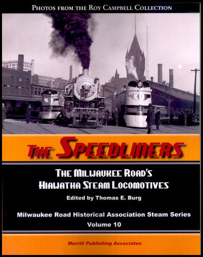 Speedliners: The Milwaukee Road