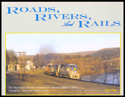 Road, Rivers and Rails, Volume 2: Oneonta to Binghamton