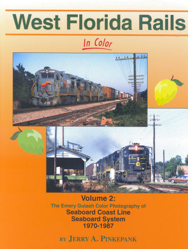 West Florida Rails in Color, Volume 2: SCL, SBD 1970-1987