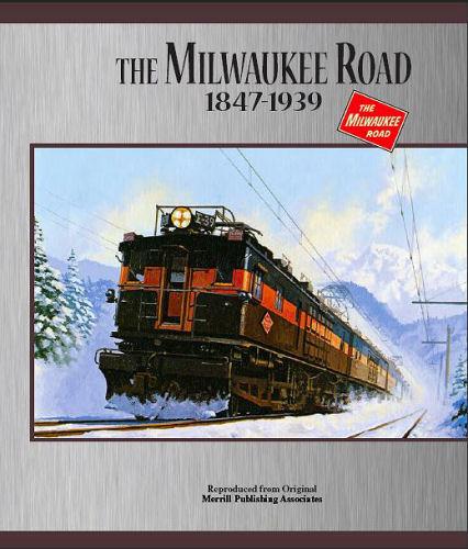 Milwaukee Road,  1847 - 1939