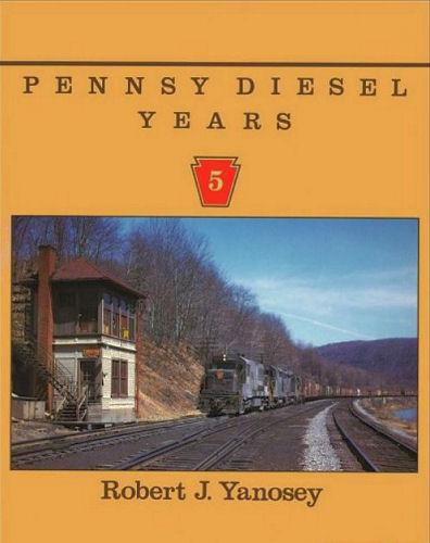 Pennsy Diesel Years Volume 5