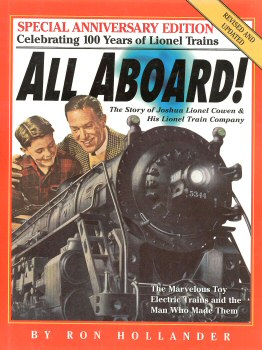 All Aboard!: The Story of Joshua Lionel Cowen & His Lionel Train Company