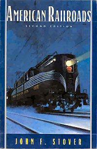 American Railroads, Second Edition