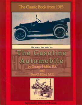 Gasoline Automobile: The Classic Book from 1915