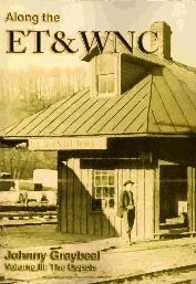 Along the ET&WNC, Volume III: Depots