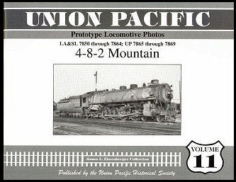 Union Pacific Prototype Locomotive Photos, Volume 11: 4-8-2 Mountain