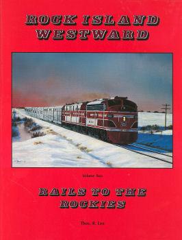 Rock Island Westward, Volume 2
