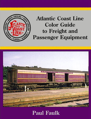 Atlantic Coast Line Color Guide to Freight & Passenger Equipment