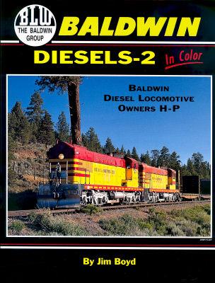 Baldwin Diesels In Color, Vol. 2