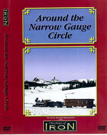 Around the Narrow Gauge Circle - DVD