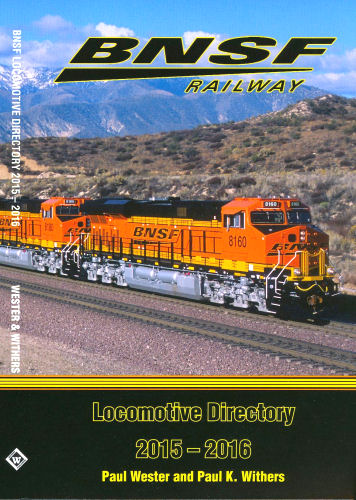 BNSF Railway Locomotive Directory, 2015 - 2016
