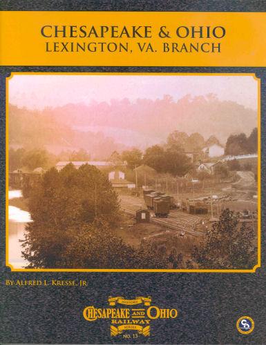Chesapeake & Ohio Lexington, VA. Branch