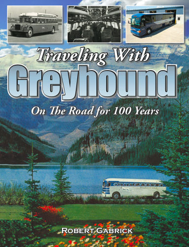 Traveling with Greyhound, On The road for 100 Years