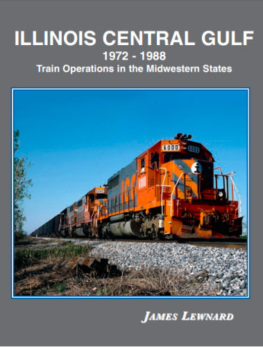 Illinois Central Gulf, 1972 - 1988: Train Operations in the Midwestern States