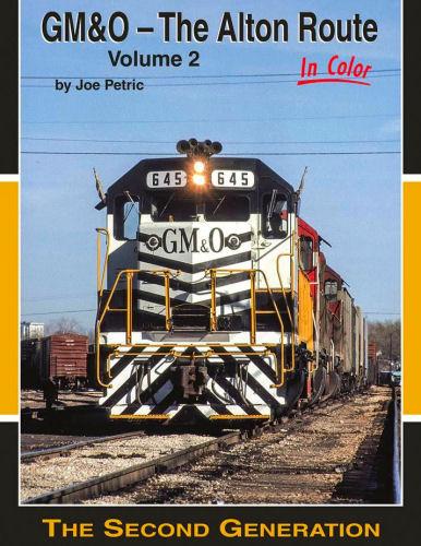 GM & O - The Alton Route in Color, Volume 2