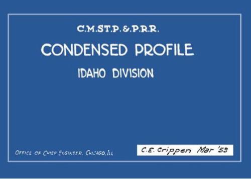 Condensed Track Profile for C.M.St.P.R.R. Idaho Division