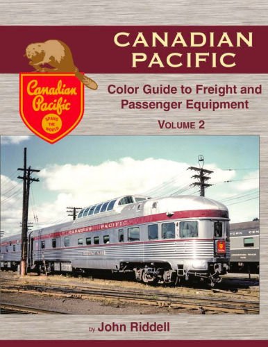 Canadian Pacific Color Guide to Freight and Passenger Equipment, Volume 2