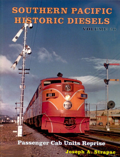 Southern Pacific Historical Diesels, Volume 20