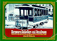 Horsecars, Cables Cars and Omnibuses