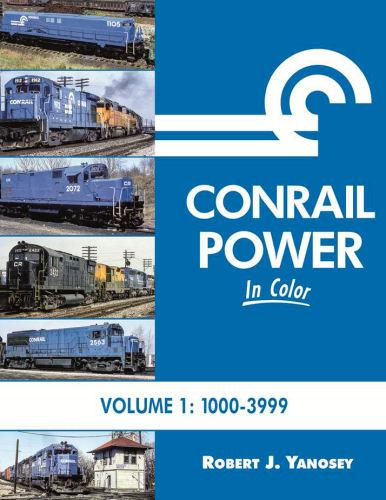 Conrail Power In Color Volume 1 1000 3999
