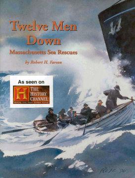 Twelve Men Down: Massachusetts Sea Rescues