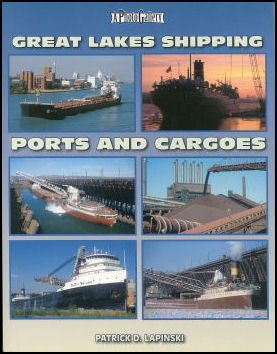 Great Lakes Shipping: Ports & Cargoes - A Photo Gallery