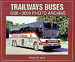 Trailways Buses: 1936-2001 Photo Archive