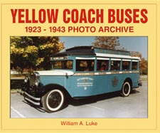 Yellow Coach Buses: 1923-1943 Photo Archive