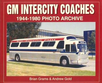 GM Intercity Coaches: 1944-1980 Photo Archive