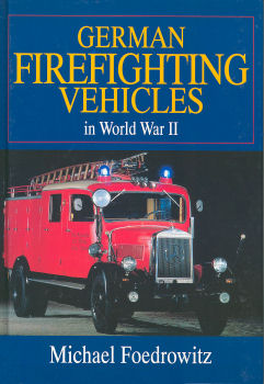 German Firefighting Vehicles WW II
