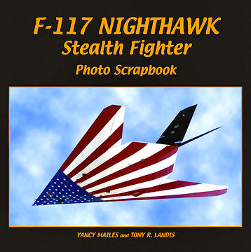 F-117 Nighthawk Stealth Fighter Photo Scrapbook