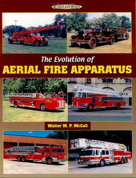 Aerial Fire Apparatus (The Evolution of)