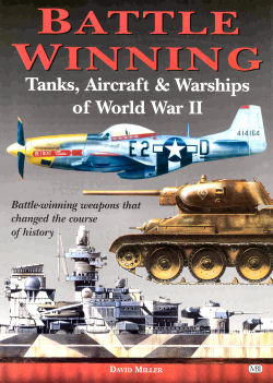 Battle-Winning Weapons of World War II