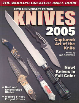 25TH ANNIVERSARY EDITION KNIVES 2005 CAPTURED: ART OF THE KNIFE