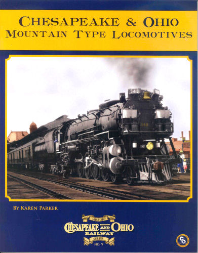 Chesapeake and Ohio Mountain 4-8-2 Type Locomotives