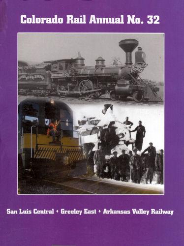 Colorado Rail Annual No. 32