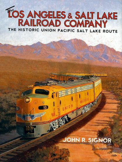 Los Angeles & Salt Lake Railroad Company