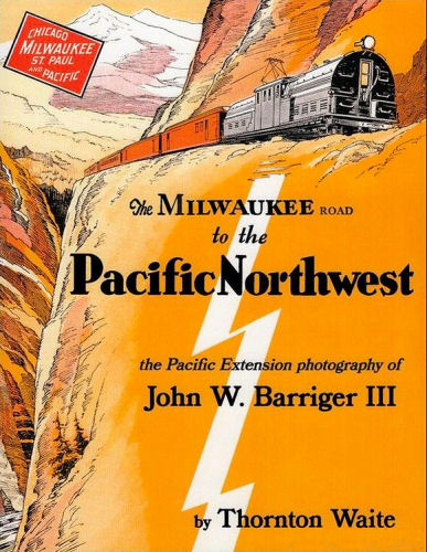 Milwaukee Road to the Pacific Northwest