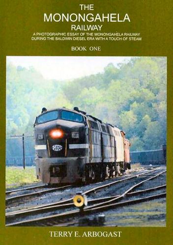 Monongahela Railway, Book One