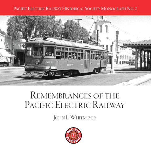 Pacific Electric Railway Historical Society Monograph, No 2