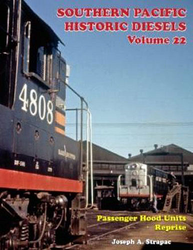 Southern Pacific Historic Diesels, Volume 22
