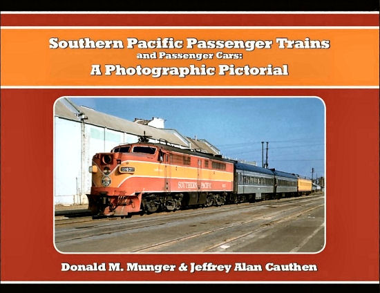 Southern Pacific Passenger Trains and Cars: A Photographic Pictorial